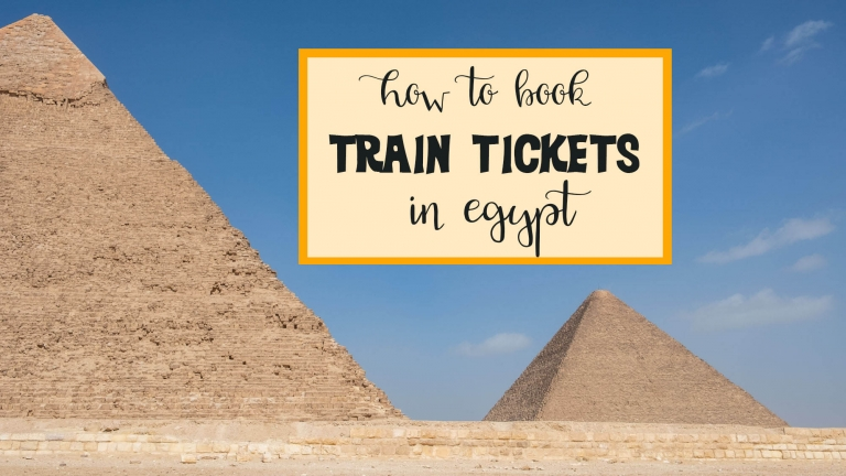 Four ways to book train tickets in Egypt