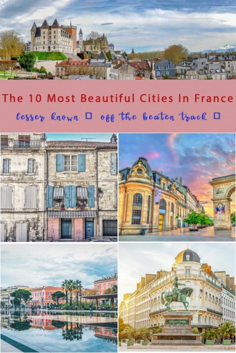 The 10 most beautiful cities in France not known to every traveller