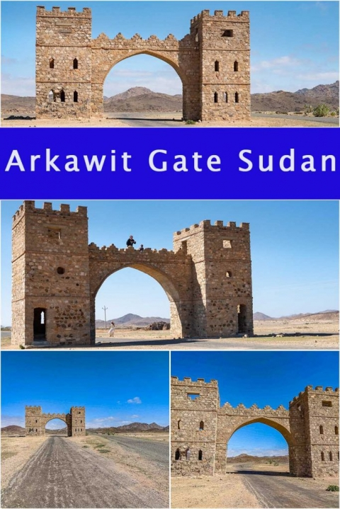 Visiting Arkawit Gate, Sudan. Things to do in Sudan.