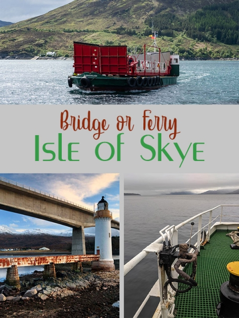 Bridge or Ferry? Which one should you use to get over to the Isle of SKye?