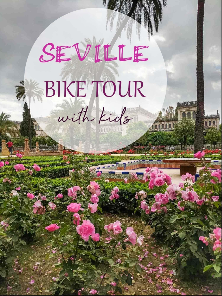 All about taking kids on a bike tour of Seville, Spain