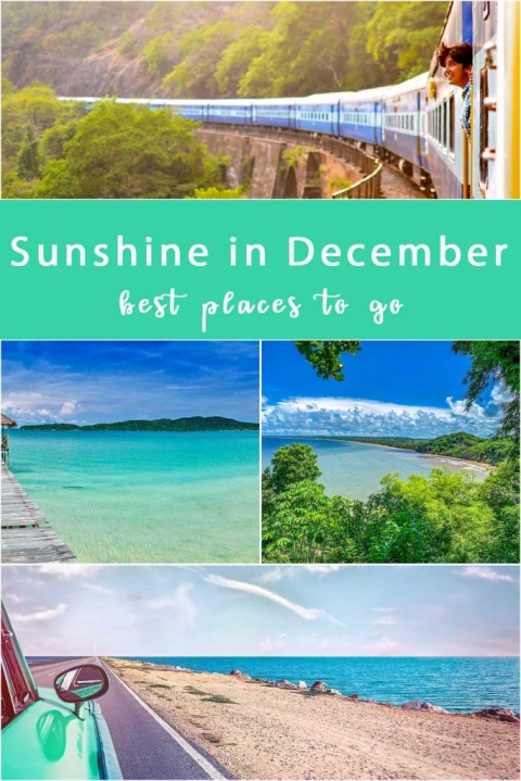 Sunshine in December. Where is best to go for those winter sunshine holidays. We list 10 countries in 4 continents where you can get some sunshine.