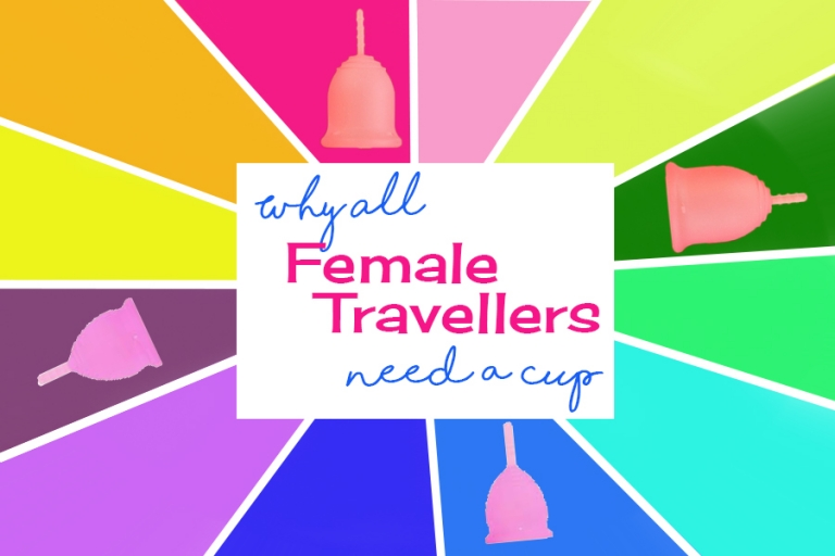 Why all female travellers need menstrual cups