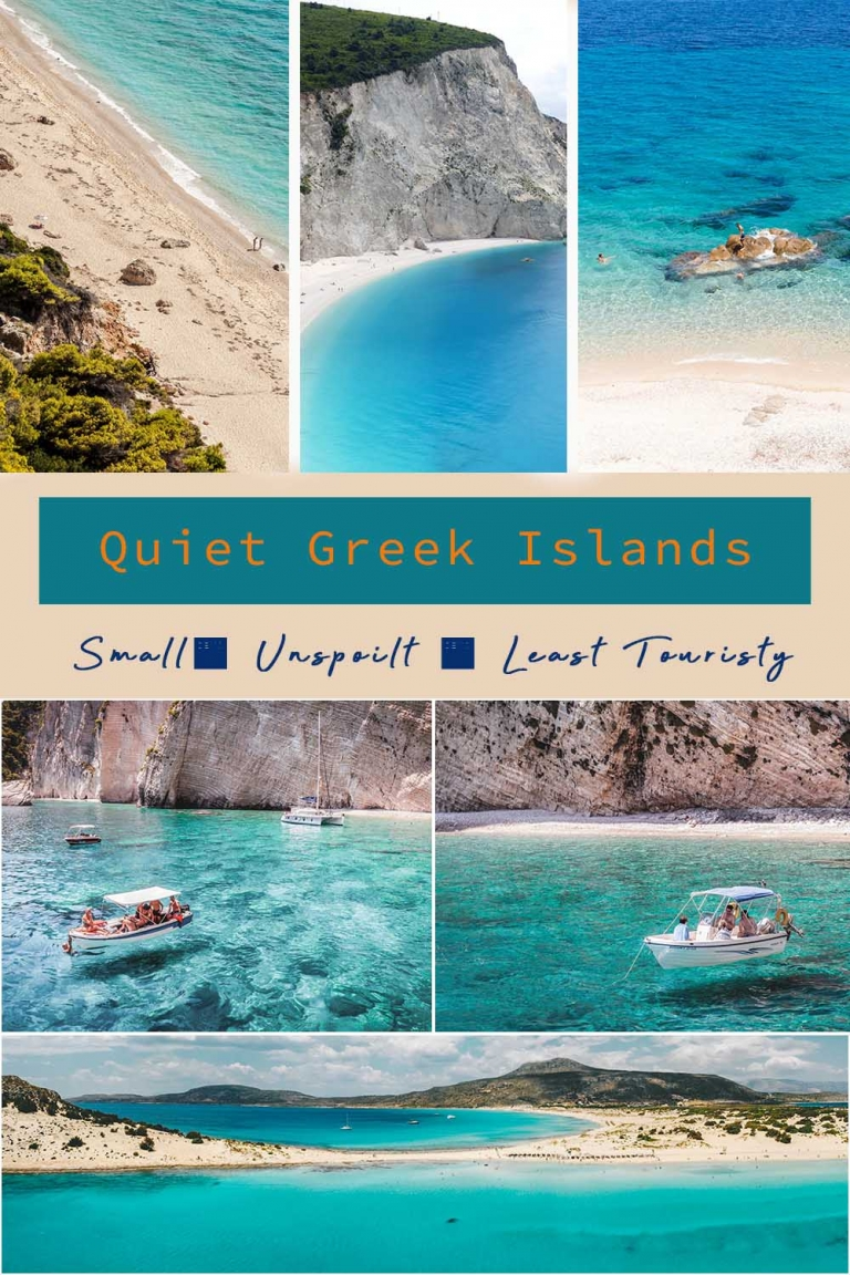 Quiet greek islands. Small; Unspoilt & Least Touristy