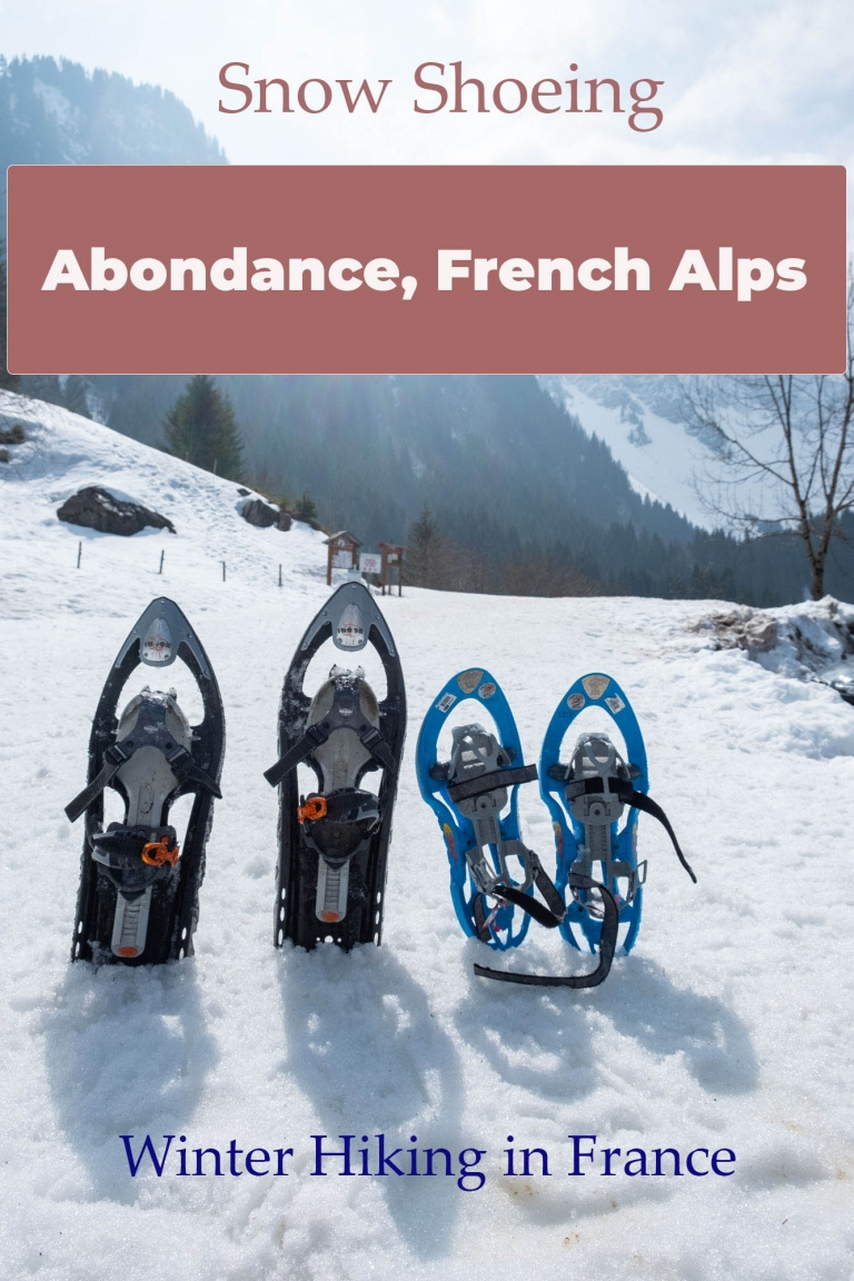 How to go snow shoeing (winter hiking) in Abondance in the French Alps.